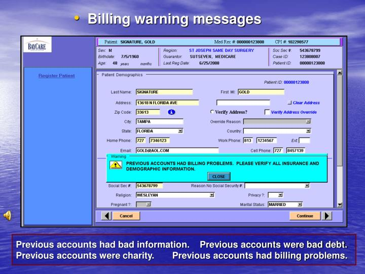 Billing warning messages