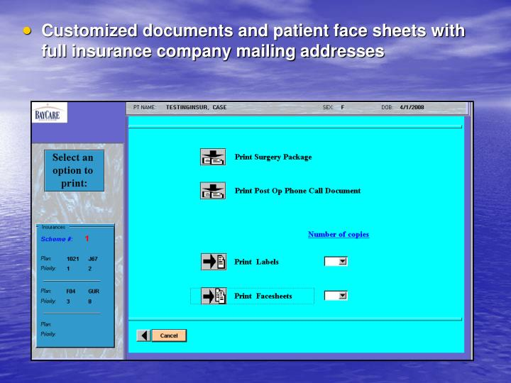 Customized documents and patient face sheets with full insurance company mailing addresses