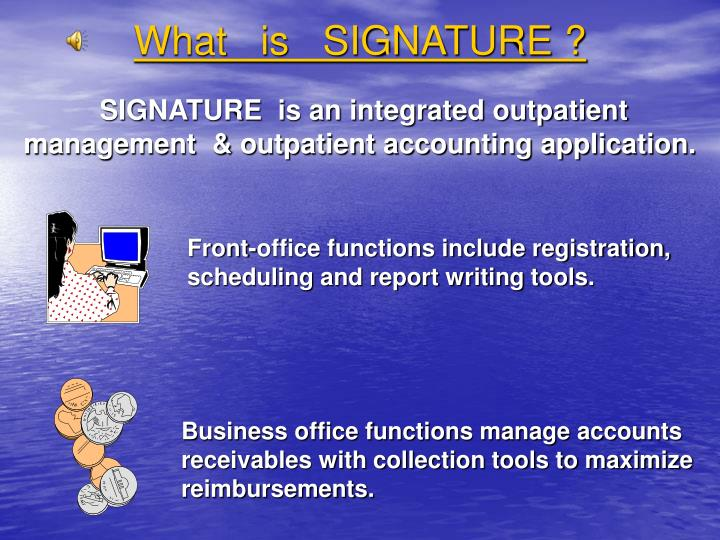 What   is   SIGNATURE ?