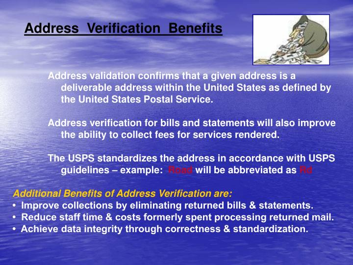 Address  Verification  Benefits