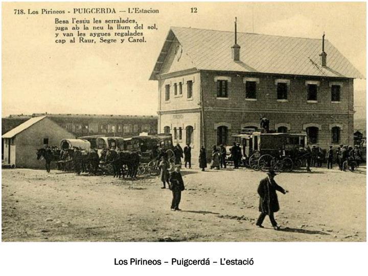 Los Pirineos – Puigcerdá – L'estació