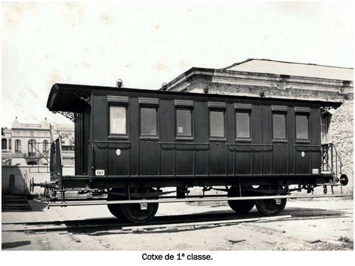 Cotxe de 1ª classe.