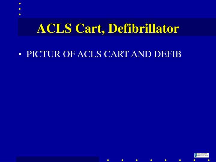 ACLS Cart, Defibrillator