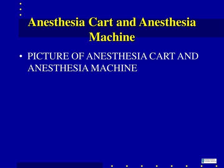 Anesthesia Cart and Anesthesia Machine