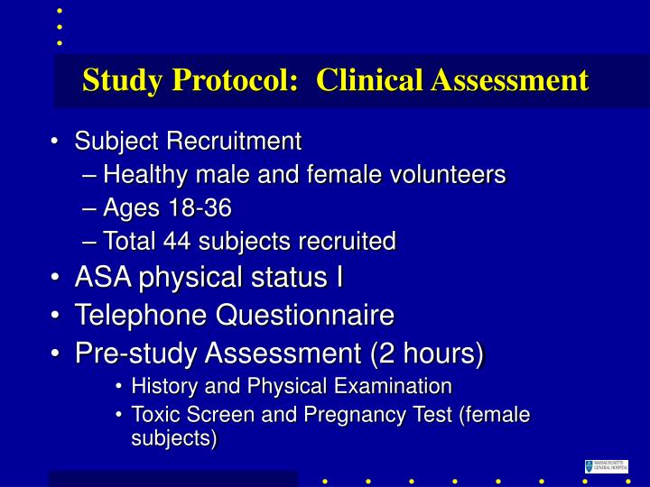 Study Protocol:  Clinical Assessment
