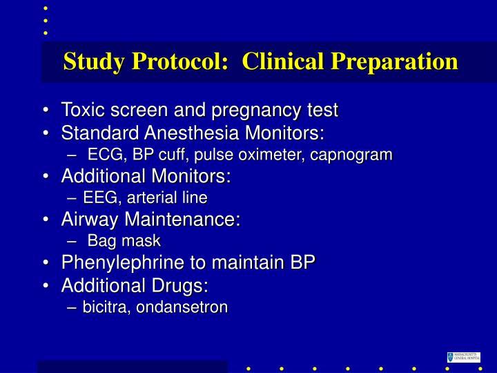 Study Protocol:  Clinical Preparation
