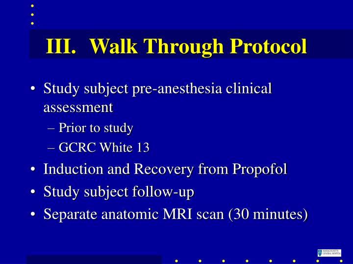 Walk Through Protocol