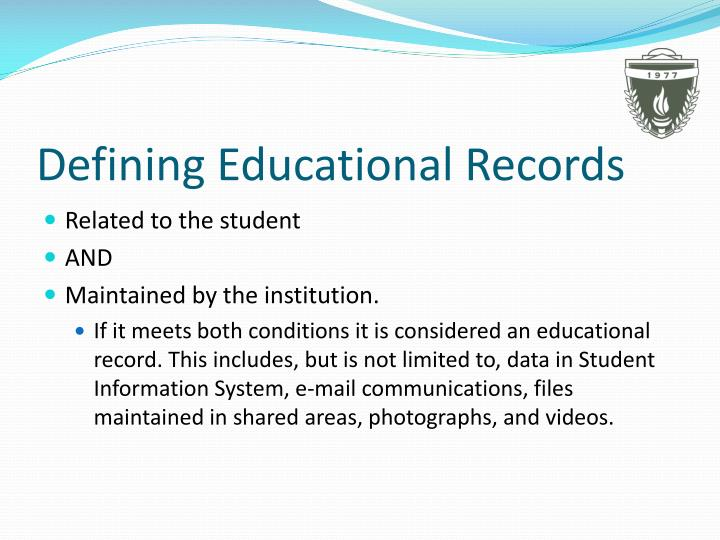 Defining educational records