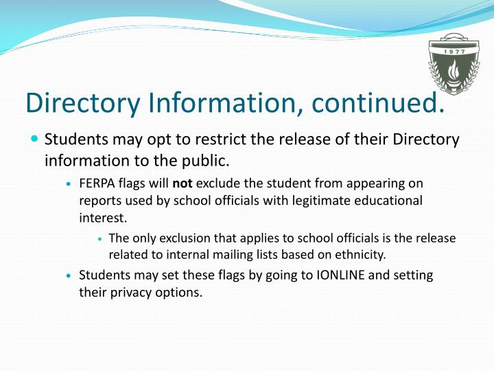Directory Information, continued.
