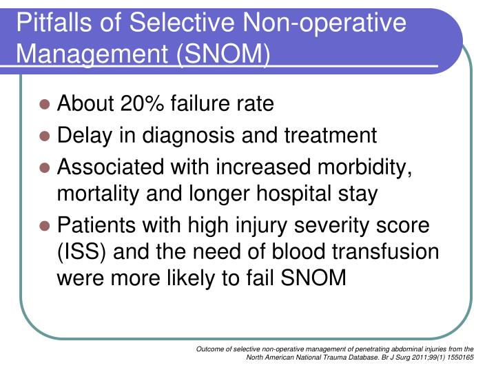 Pitfalls of Selective Non-operative Management (SNOM)