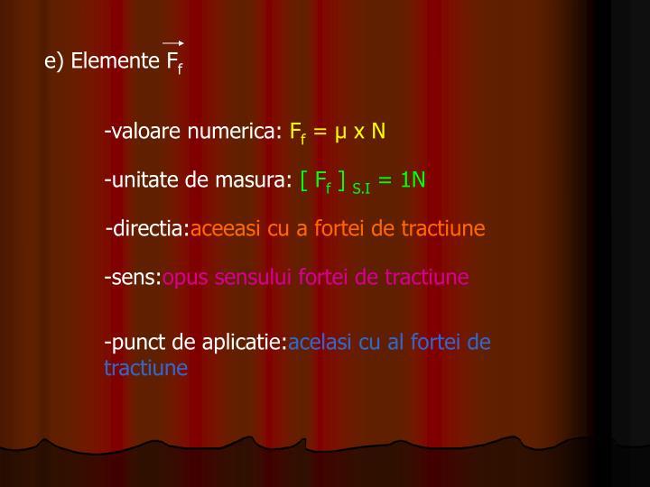 e) Elemente