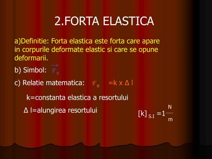 2.FORTA ELASTICA