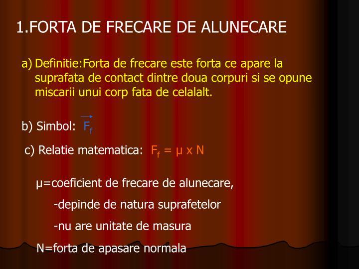 1.FORTA DE FRECARE DE ALUNECARE
