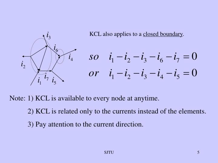 KCL also applies to a