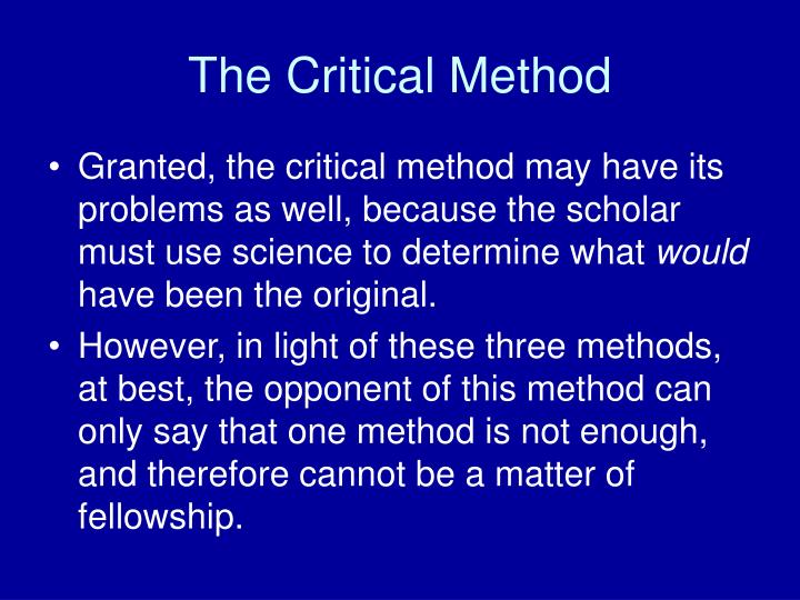 The Critical Method