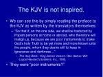the kjv is not inspired