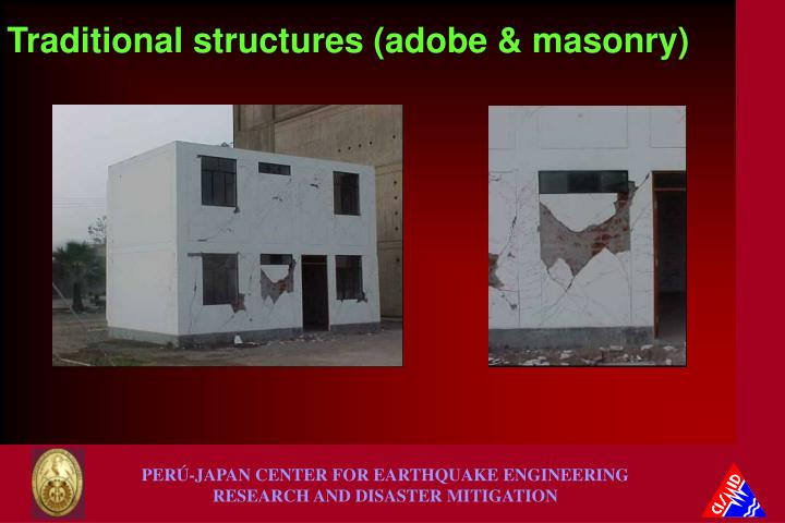 Traditional structures (adobe & masonry)