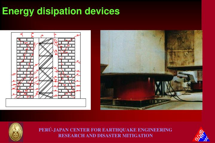 Energy disipation devices