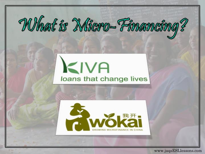 What is Micro-Financing?