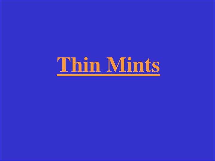 Thin Mints