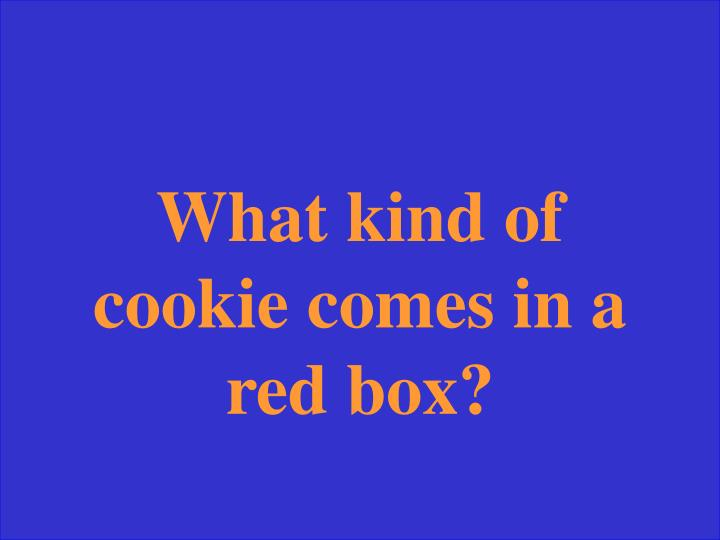 What kind of cookie comes in a red box?