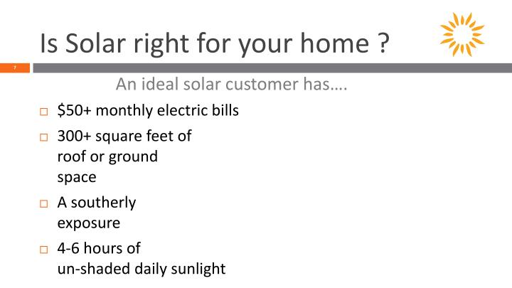 Is Solar right for your home ?