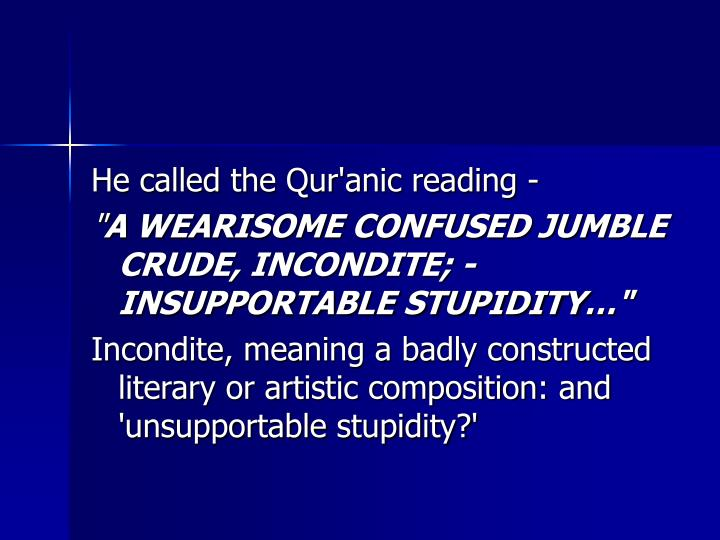 He called the Qur'anic reading -