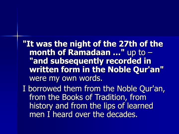 """It was the night of the 27th of the month of Ramadaan …"""