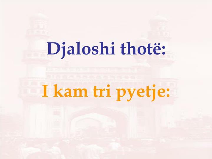 Djaloshi thotë: