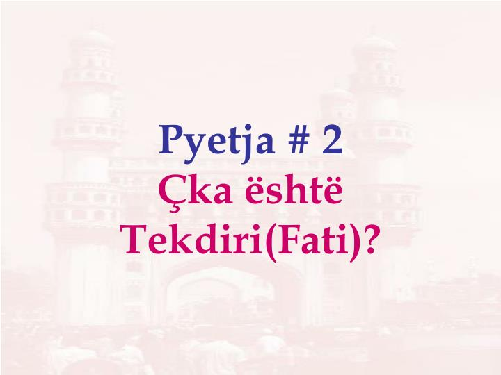 Pyetja # 2