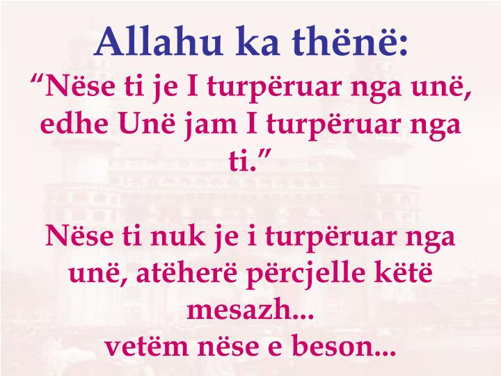 Allahu ka thënë: