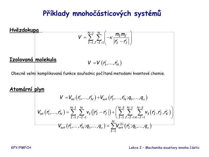 Příklady mnohočásticových systémů