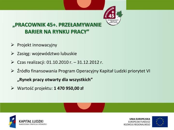 """""""PRACOWNIK 45+. PRZEŁAMYWANIE BARIER NA RYNKU PRACY"""""""
