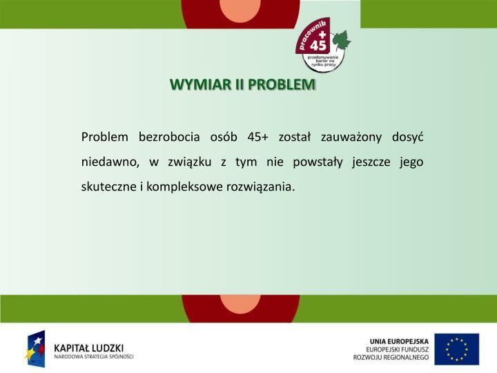 WYMIAR II PROBLEM