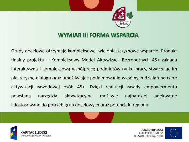 WYMIAR III FORMA WSPARCIA