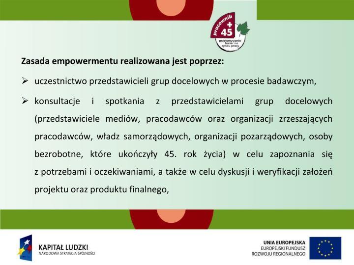 Zasada empowermentu realizowana jest poprzez: