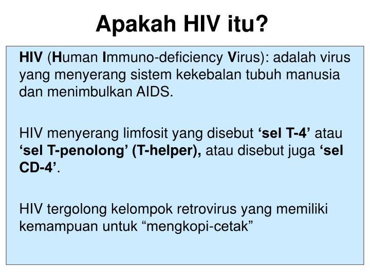 Apakah HIV itu?