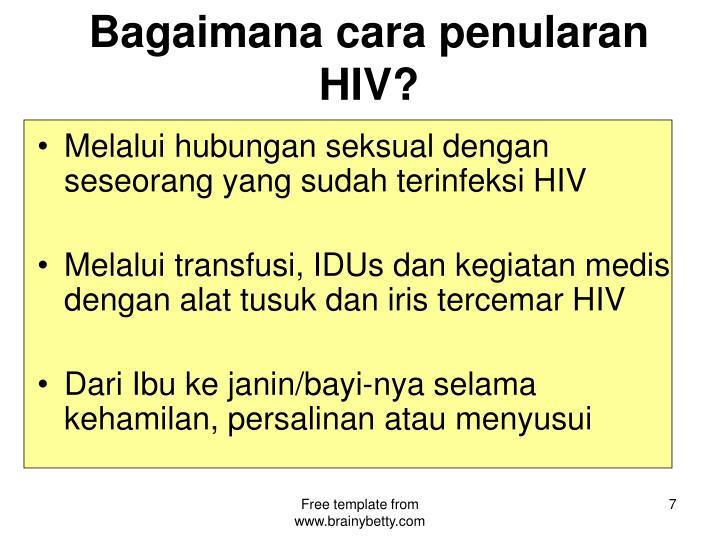Bagaimana cara penularan HIV?