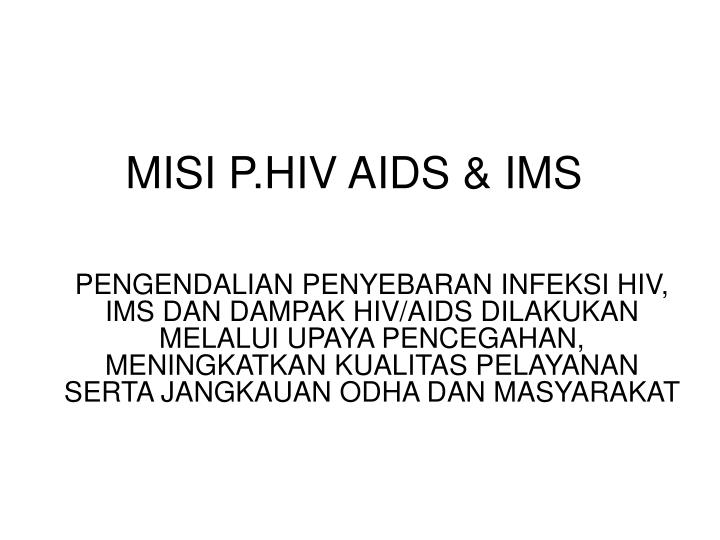 MISI P.HIV AIDS & IMS