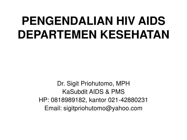 PENGENDALIAN HIV AIDS