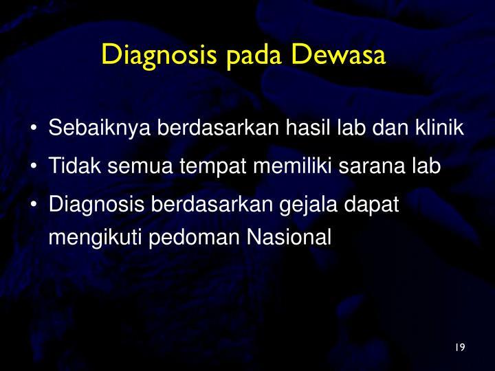 Diagnosis pada Dewasa