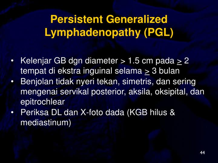 Persistent Generalized Lymphadenopathy (PGL)