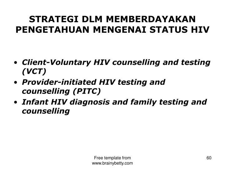 STRATEGI DLM MEMBERDAYAKAN PENGETAHUAN MENGENAI STATUS HIV