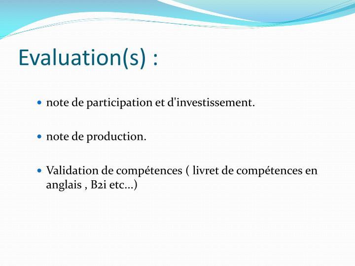 Evaluation(s) :