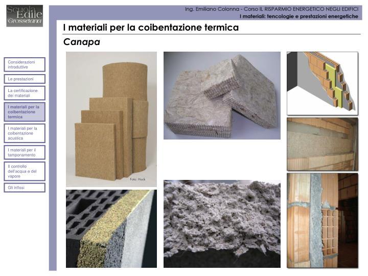 I materiali per la coibentazione termica