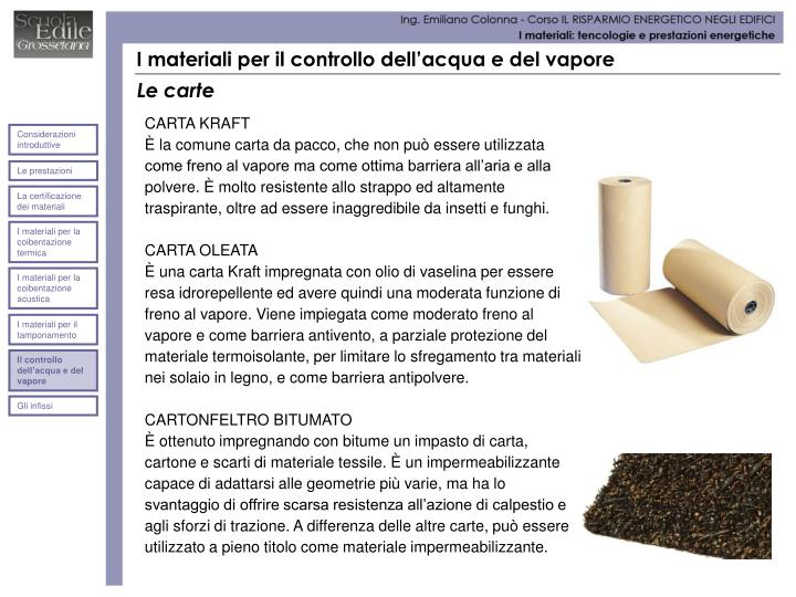 I materiali per il controllo dell'acqua e del vapore