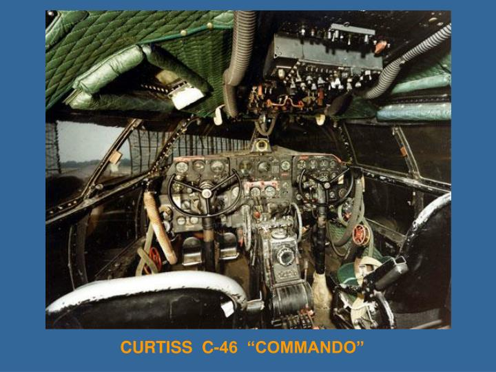 "CURTISS  C-46  ""COMMANDO"""