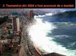 2 tsunami ul din 2004 a fost provocat de o bomb