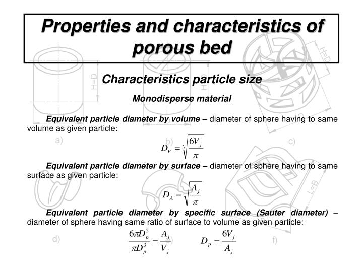 Properties and characteristics of porous bed