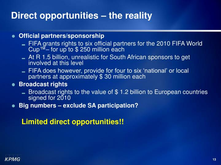 Direct opportunities – the reality
